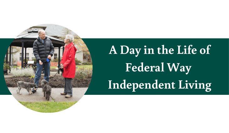 A day in the life of independent living in Federal Way