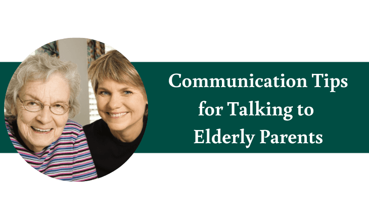 Effective Communication Tips for Talking with Elderly Parents