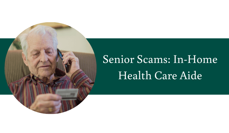 Senior Scams In-Home Health Care Aide
