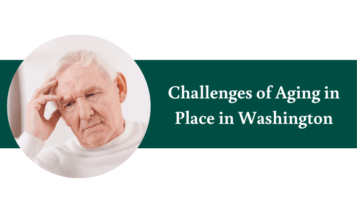 Challenges of Aging in Place in Washington