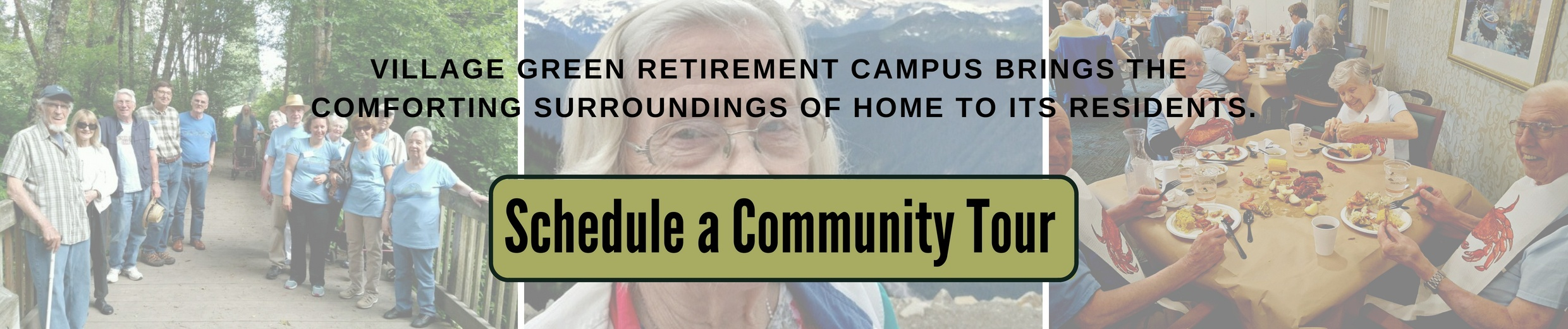 Schedule a Tour of the retirement community.