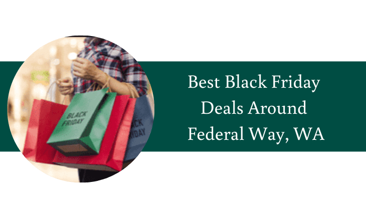 Black Friday Deals Around Federal Way, WA
