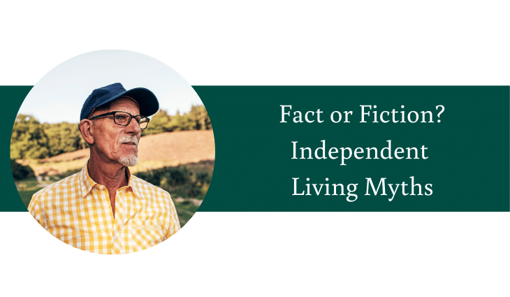 Fact or Fiction? Independent Living Myths in Federal Way