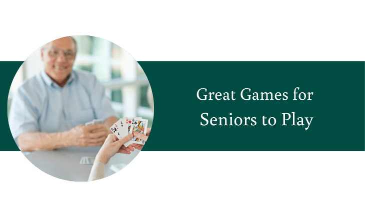 Great Games for Seniors to Play