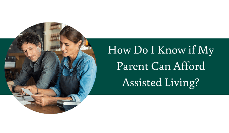 How Do I know If My Parent Can Afford Assisted Living