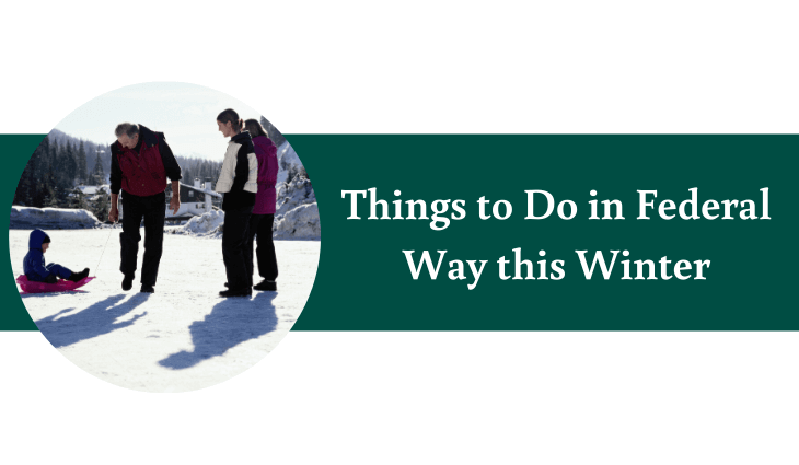 Things to Do in federal Way this Winter
