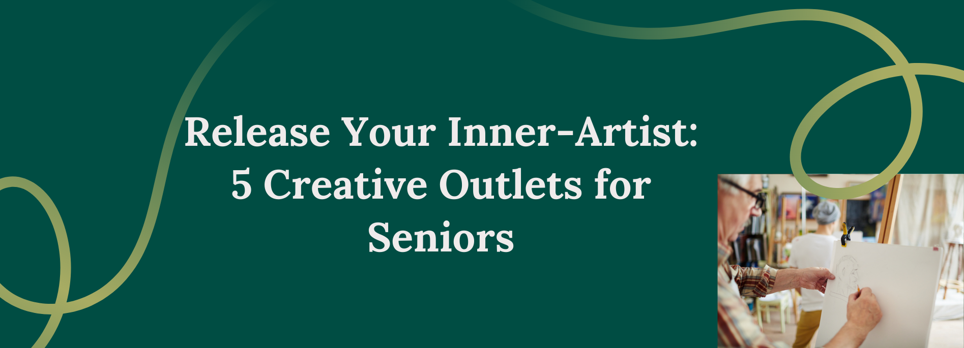 Release Your Inner-Artist: 5 Creative Outlets for Seniors