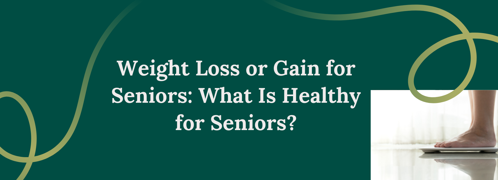 Weight Loss or Gain for Seniors: What Is Healthy for Seniors?